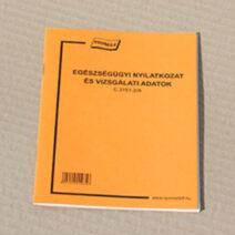 Egészségügyi nyilatkozat és vizsgálati adatok (Eü kiskönyv): Egészségügyi nyilatkozat és vizsgálati adatok (Eü kiskönyv): NYA033001